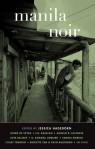 MANILA NOIR, edited by Jessica Hagedorn.
